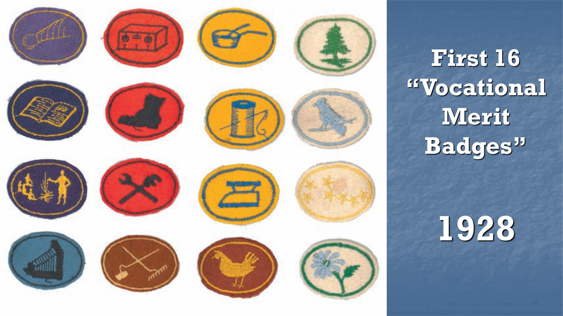 First 16 Vocational Merit Badges