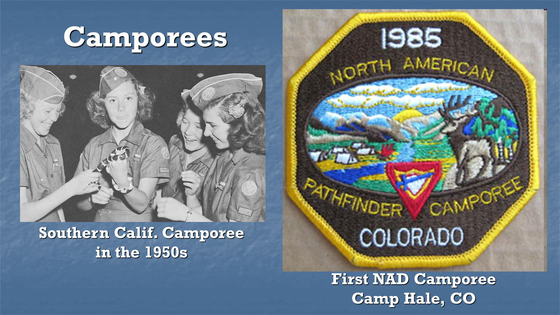 Southern Calif. Camporee in the 1950s First NAD Camporee Camp Hale, CO
