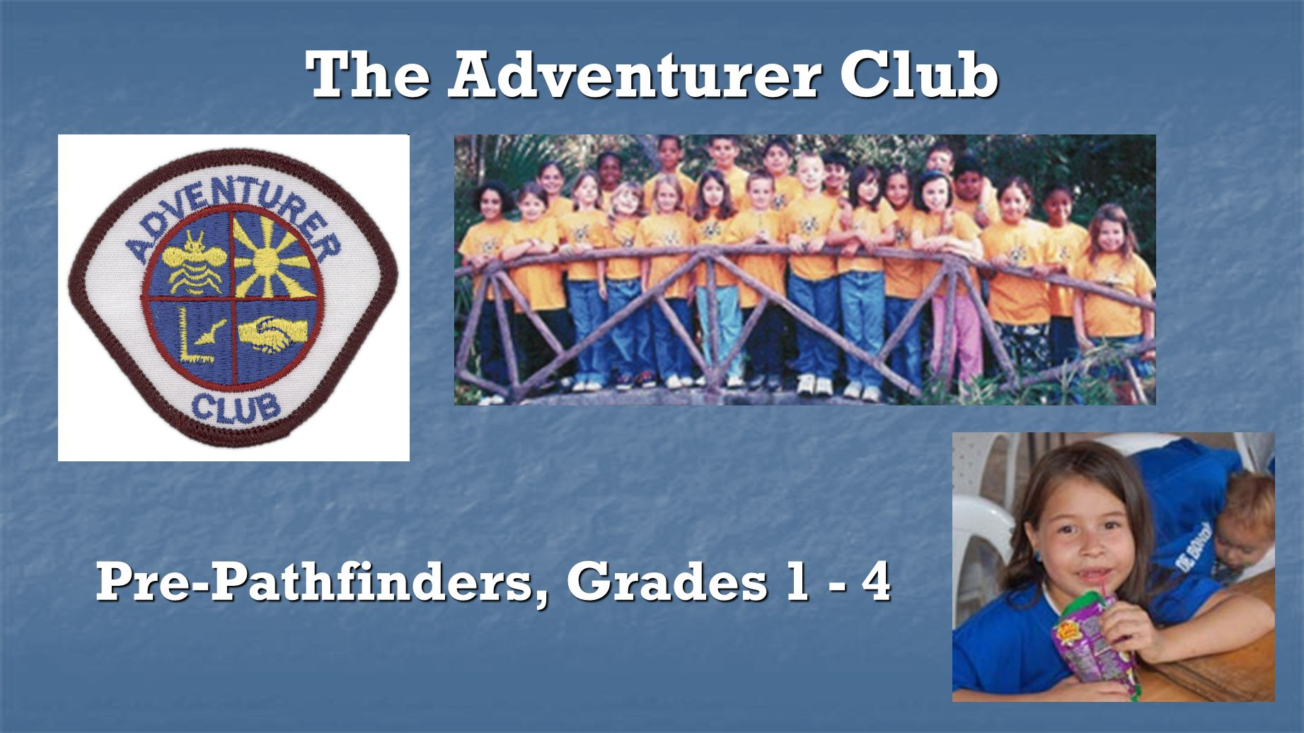 Pre-Pathfinders, Grades 1 - 4