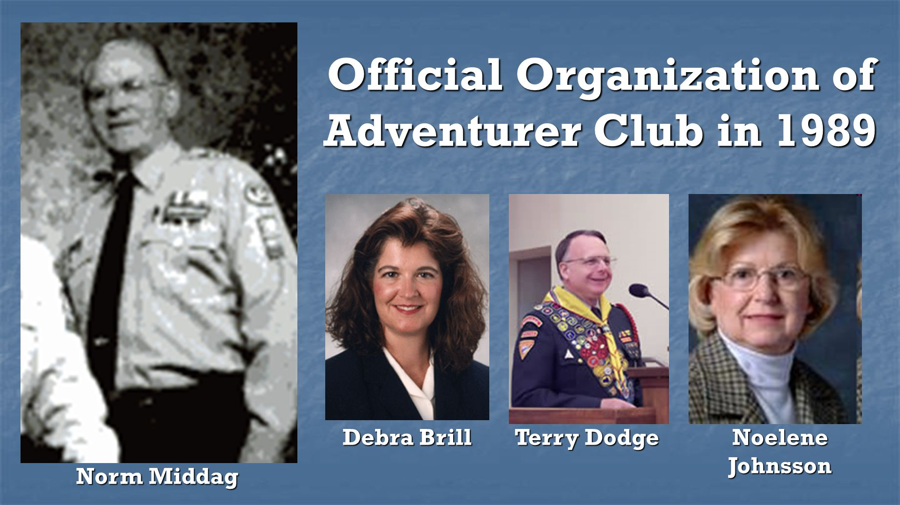 Official Organization of Adventurer Club in 1989