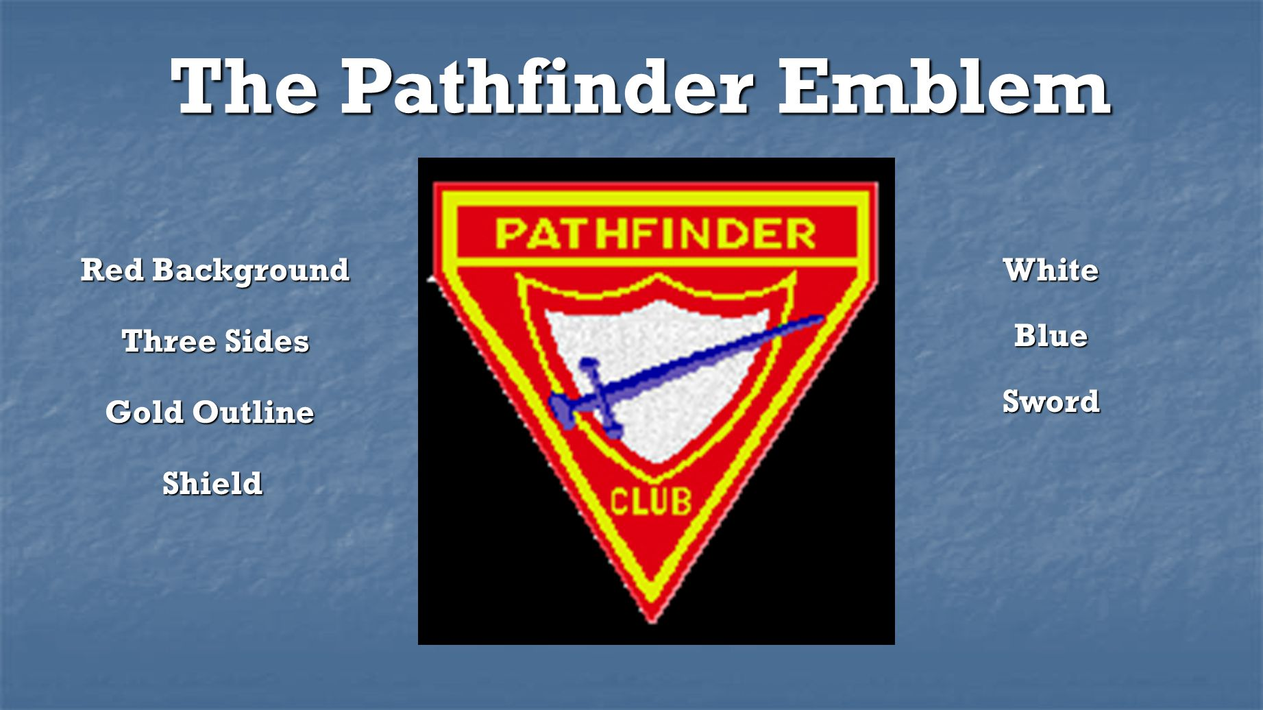 The Pathfinder Emblem Red Background White Blue Three Sides Sword