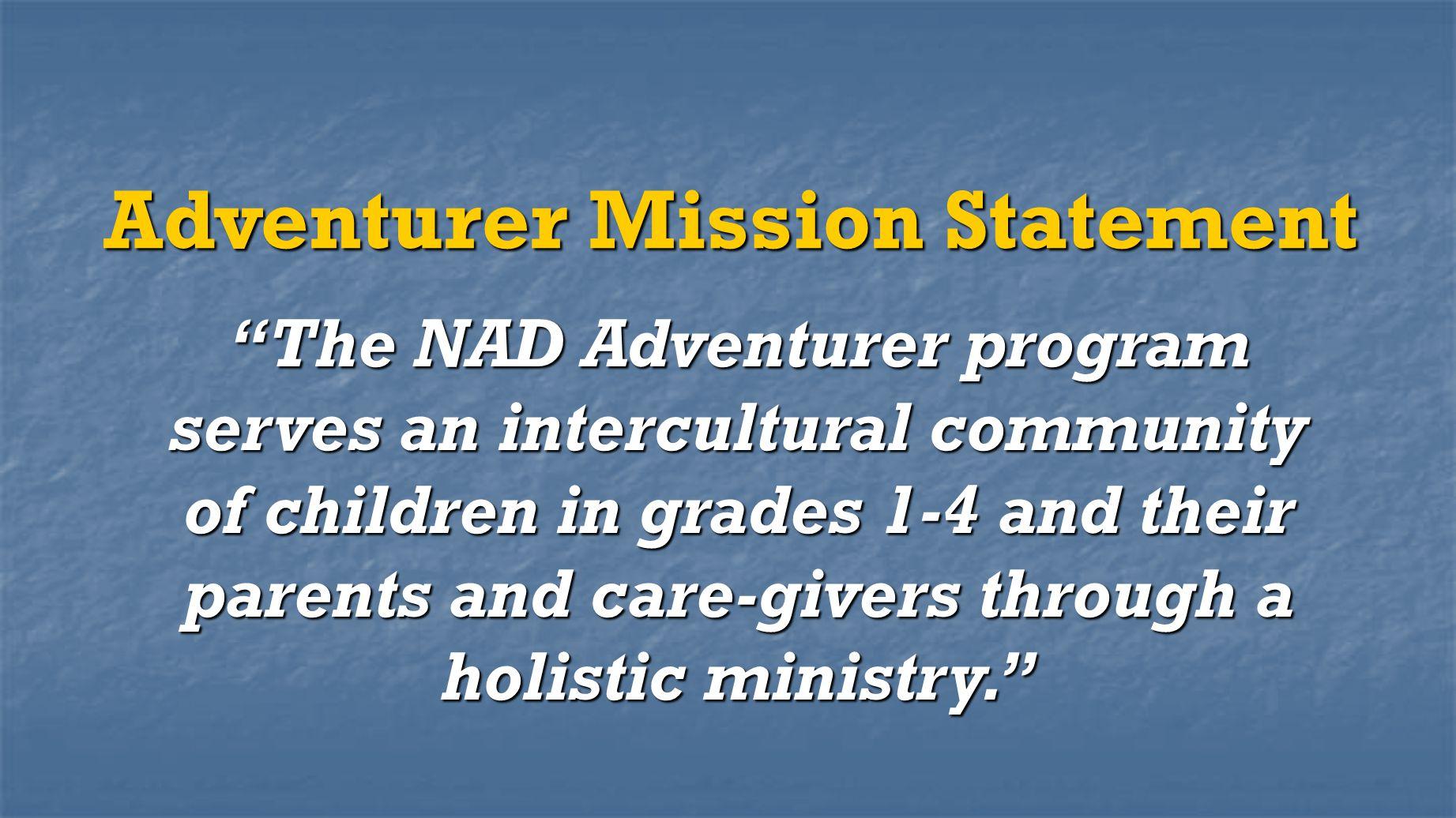 Adventurer Mission Statement
