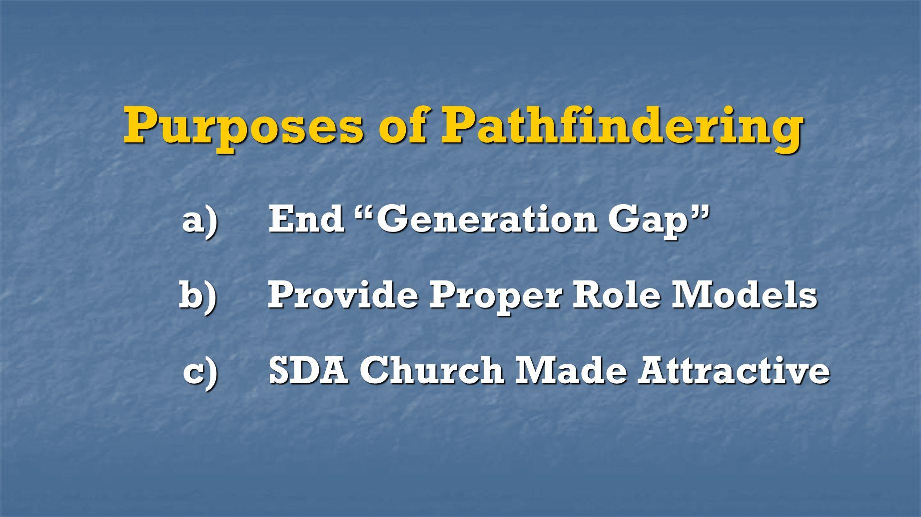 Purposes of Pathfindering