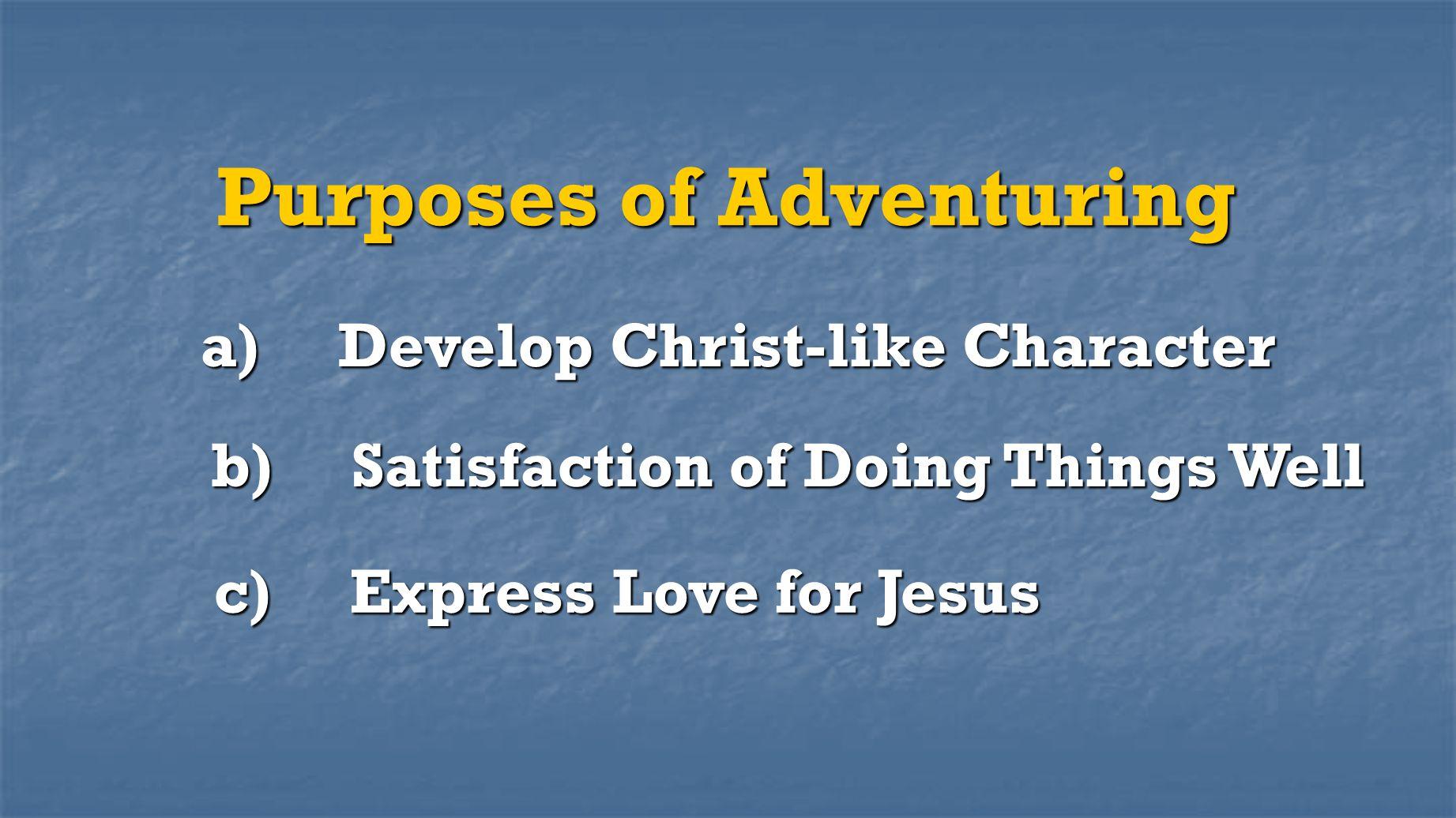 Purposes of Adventuring