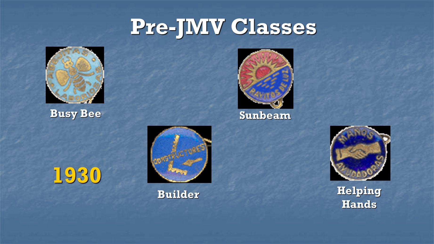 Pre-JMV Classes Busy Bee Sunbeam 1930 Helping Hands Builder