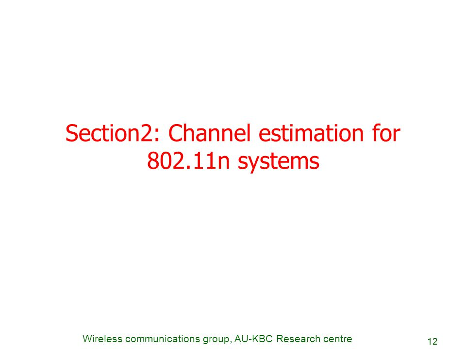 Section2: Channel estimation for 802.11n systems