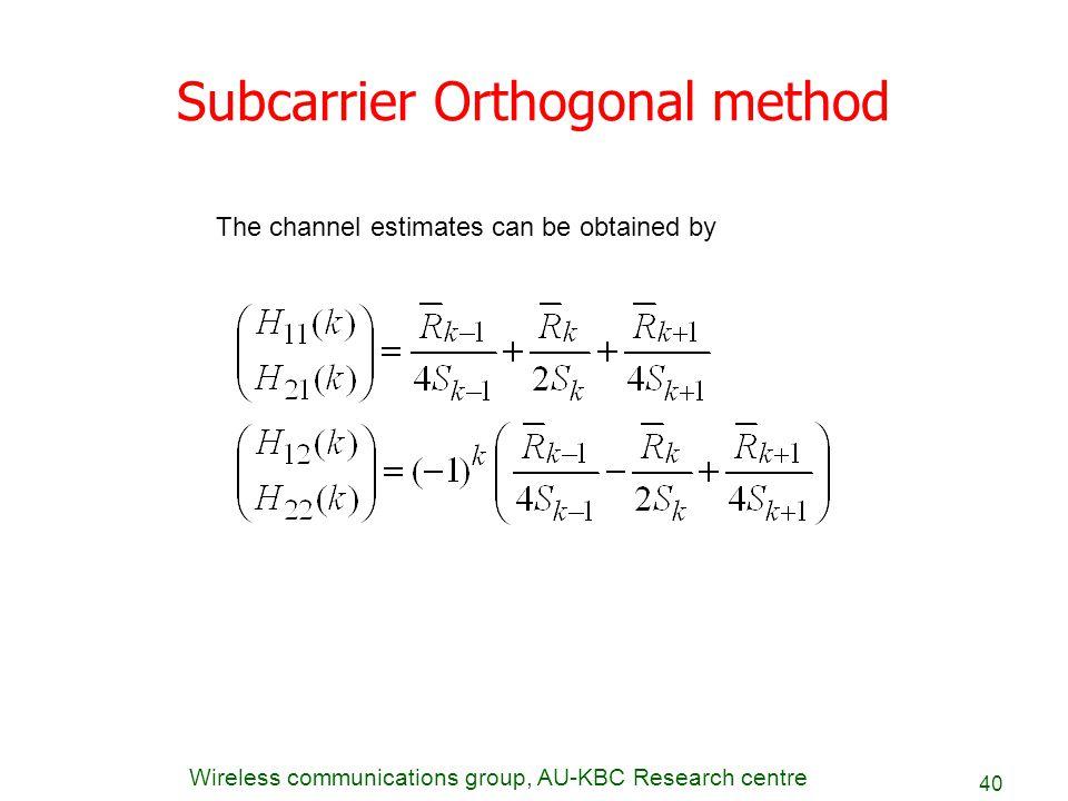 Subcarrier Orthogonal method