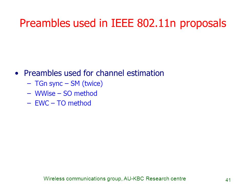 Preambles used in IEEE 802.11n proposals