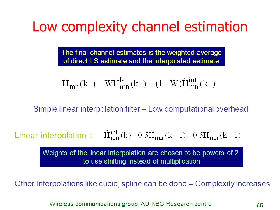 Low complexity channel estimation