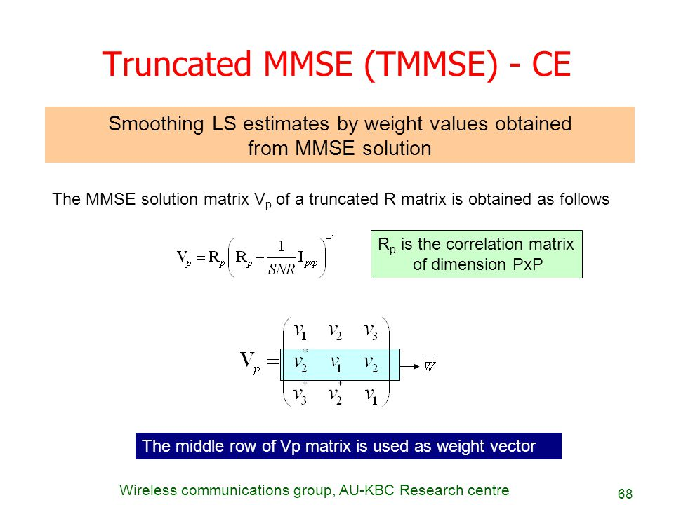 Truncated MMSE (TMMSE) - CE