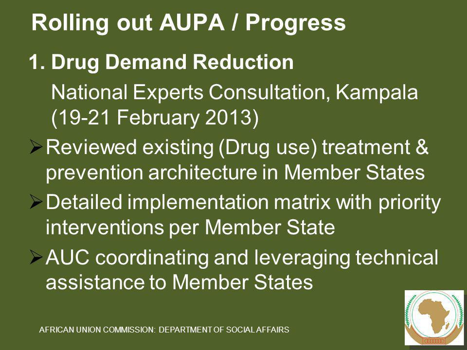 Rolling out AUPA / Progress