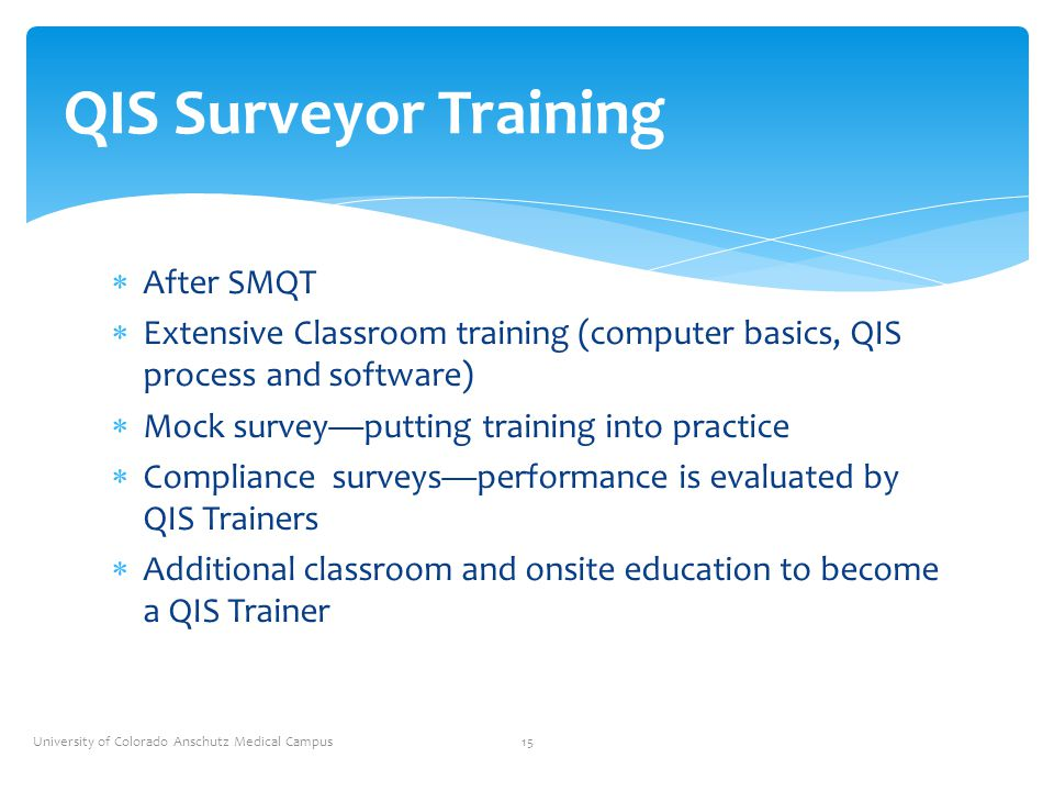 QIS Surveyor Training After SMQT
