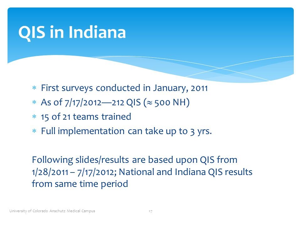 QIS in Indiana First surveys conducted in January, 2011