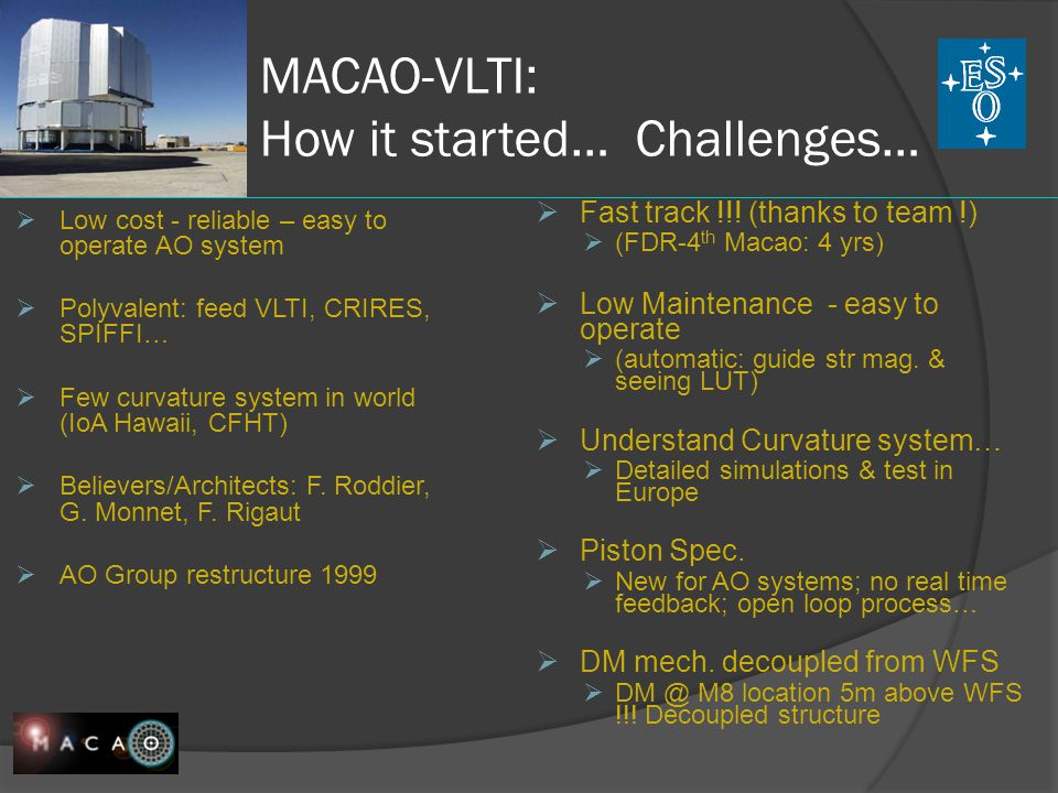 MACAO-VLTI: How it started… Challenges…