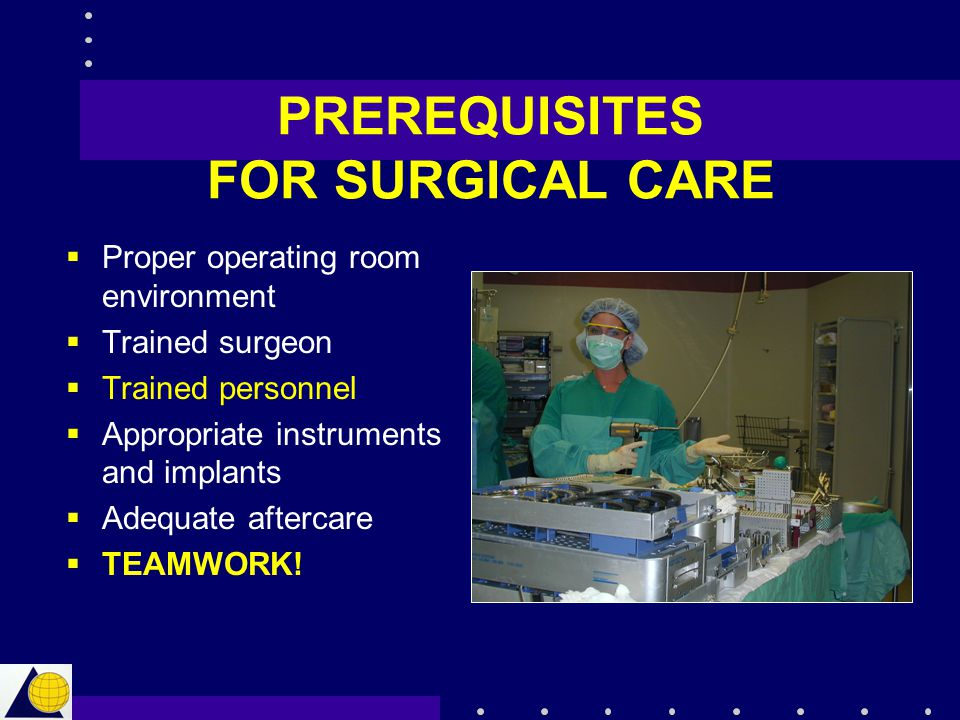 PREREQUISITES FOR SURGICAL CARE