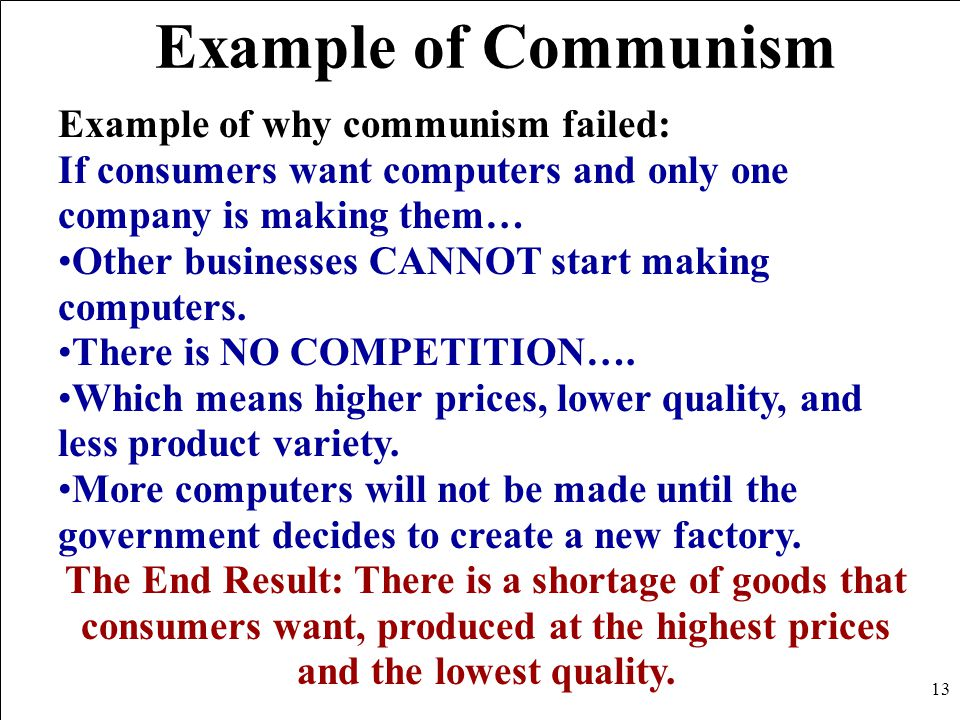 Example of Communism Example of why communism failed: