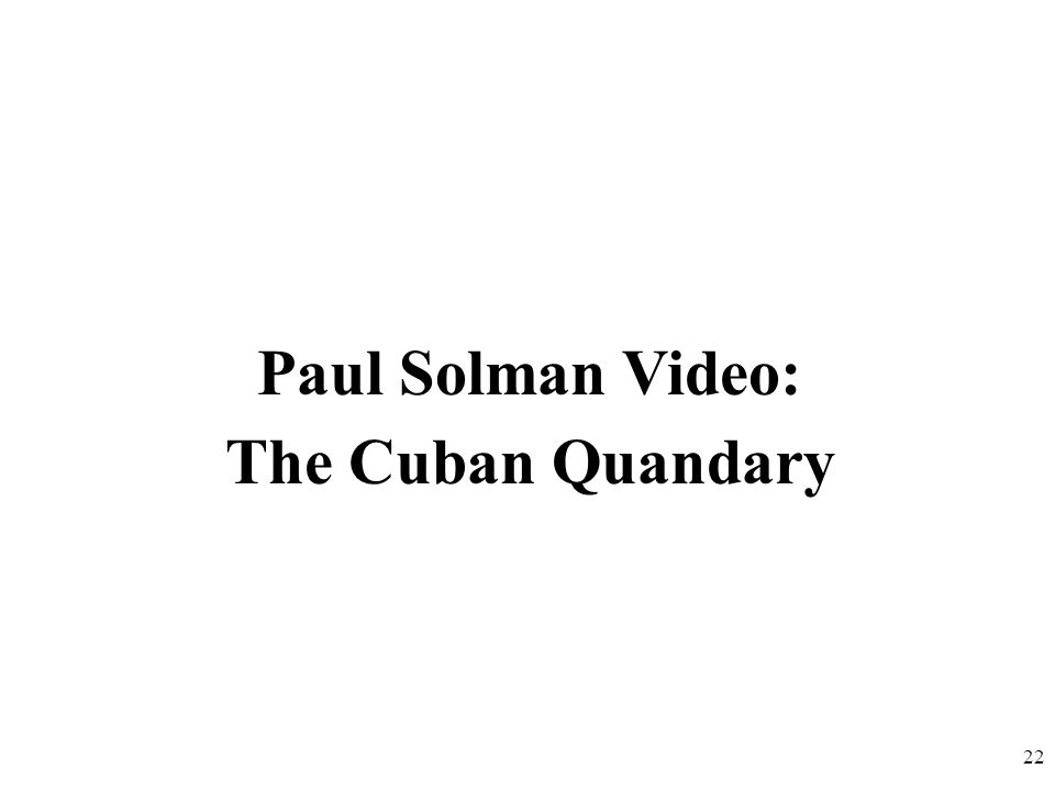 Paul Solman Video: The Cuban Quandary