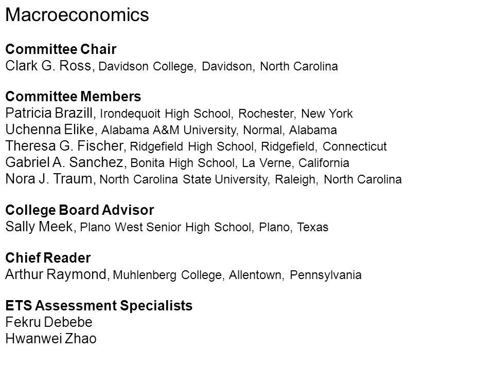 Macroeconomics Committee Chair Clark G