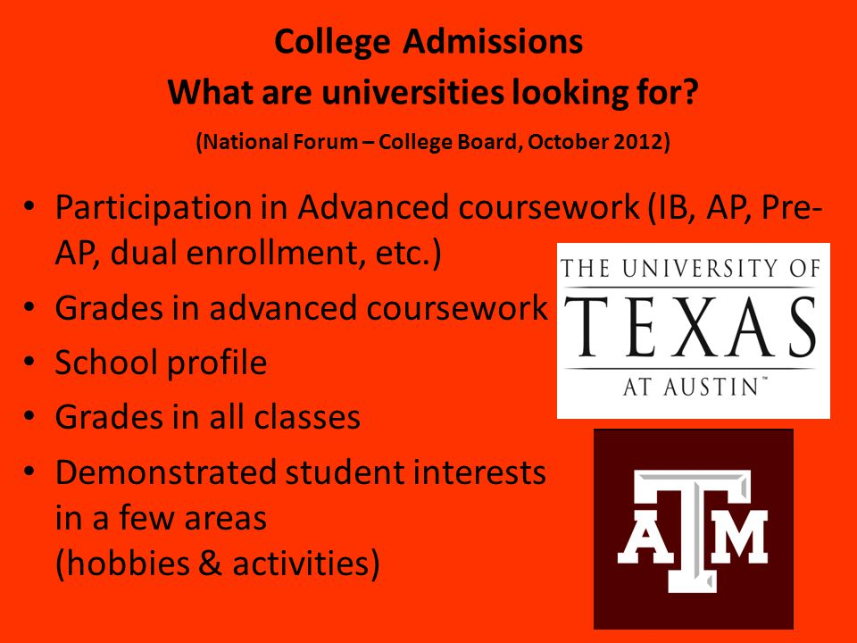 College Admissions What are universities looking for