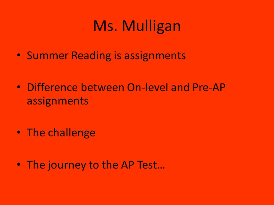 Ms. Mulligan Summer Reading is assignments