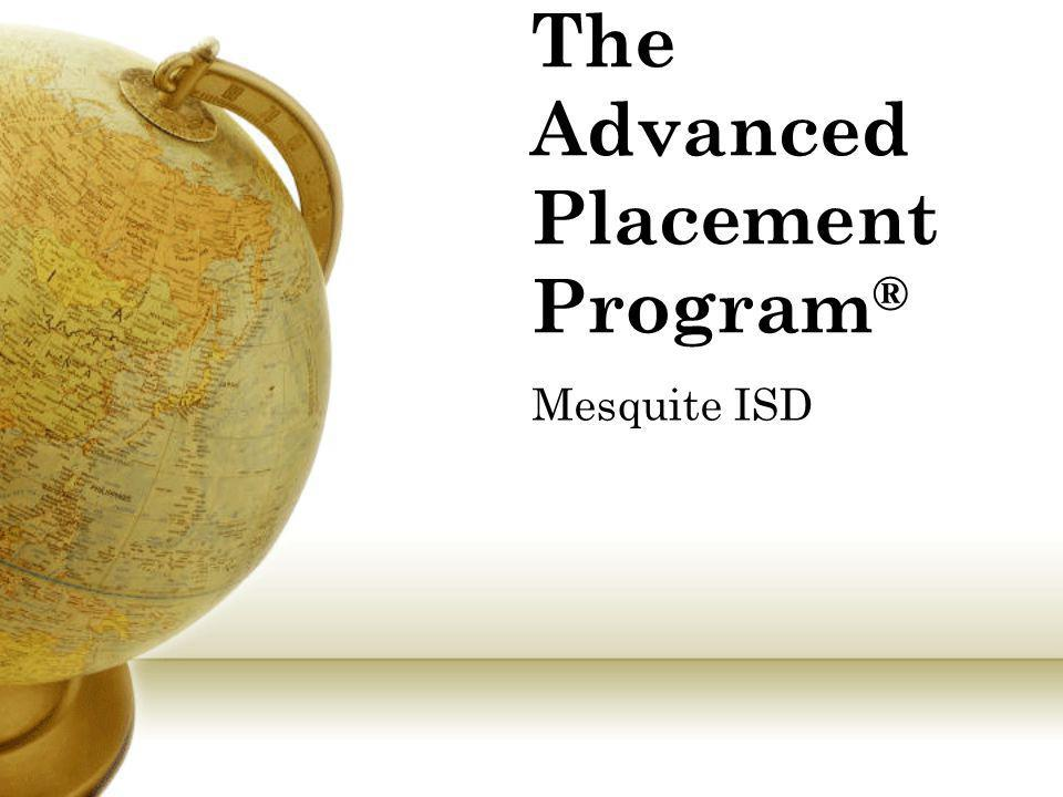 The Advanced Placement Program®