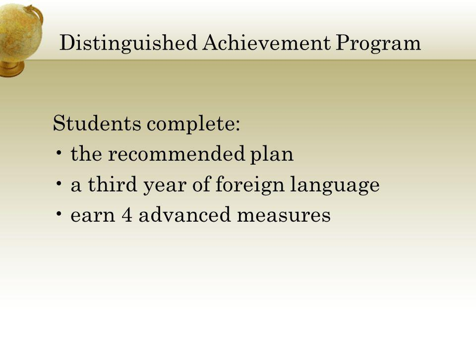 Distinguished Achievement Program