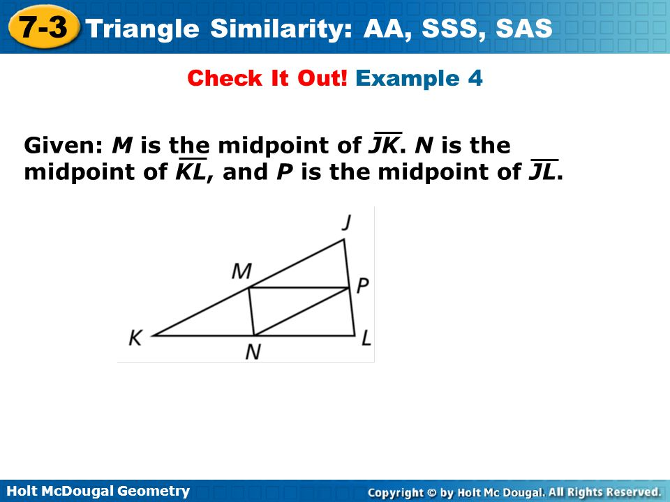 Check It Out. Example 4 Given: M is the midpoint of JK.