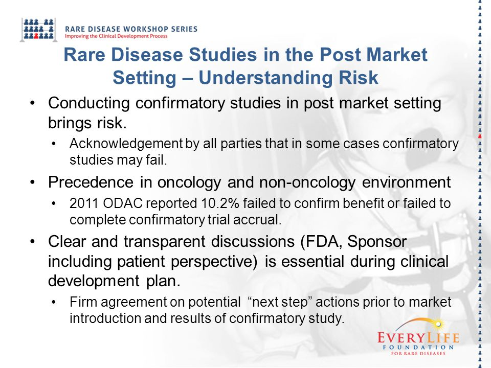 Rare Disease Studies in the Post Market Setting – Understanding Risk