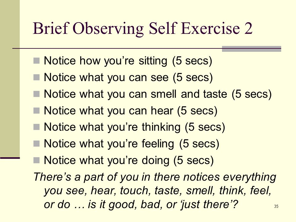 Brief Observing Self Exercise 2