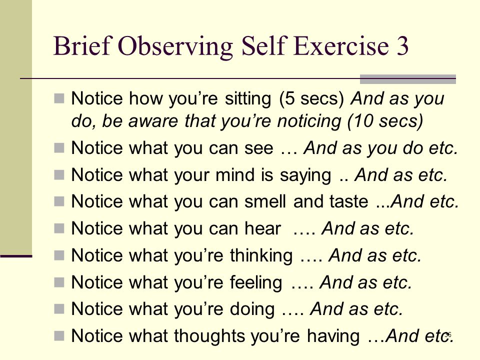 Brief Observing Self Exercise 3