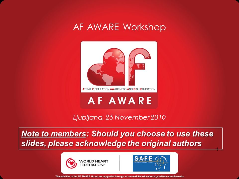 AF AWARE Workshop Ljubljana, 25 November 2010. Note to members: Should you choose to use these slides, please acknowledge the original authors.