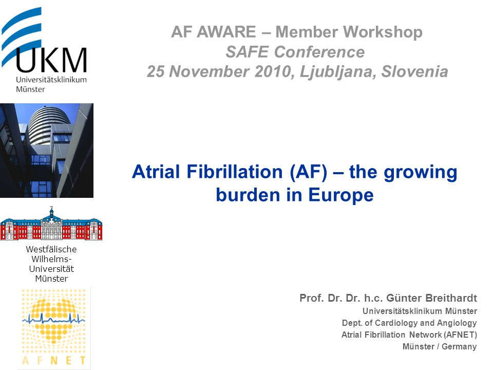 Atrial Fibrillation (AF) – the growing burden in Europe