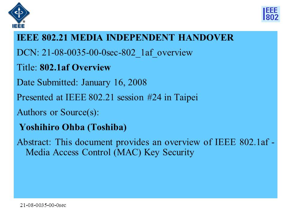 IEEE 802.21 MEDIA INDEPENDENT HANDOVER