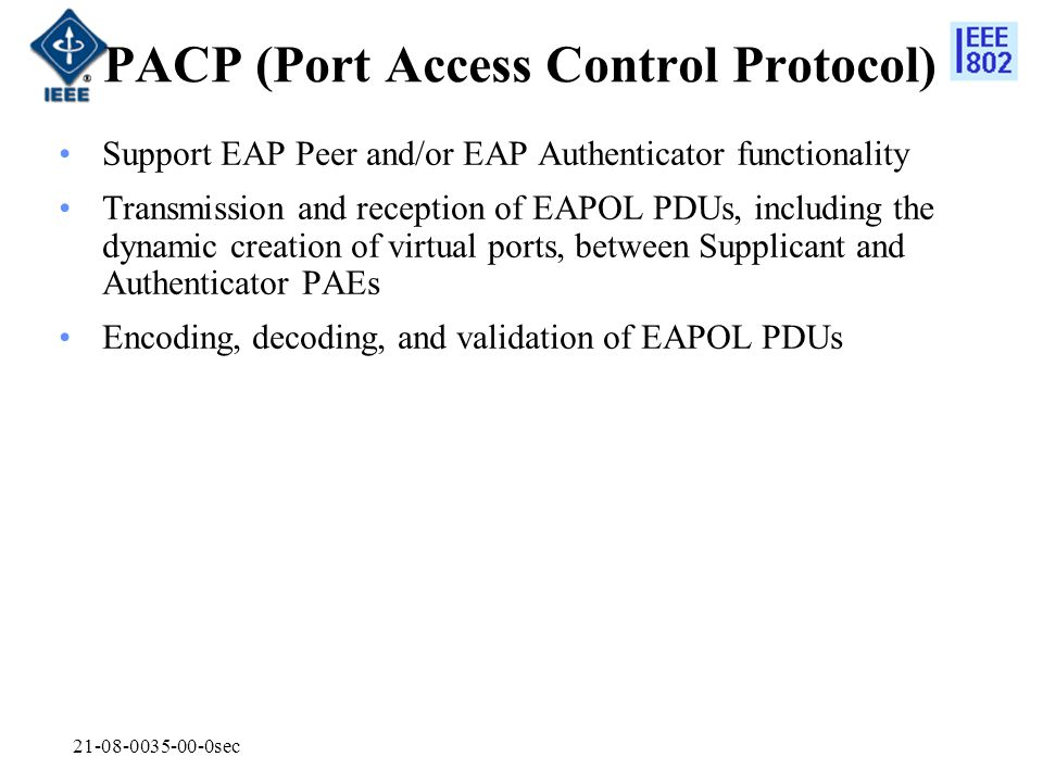 PACP (Port Access Control Protocol)