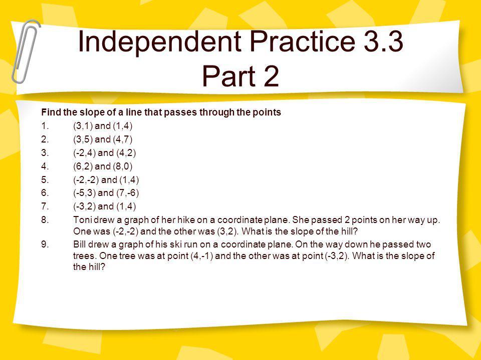 Independent Practice 3.3 Part 2