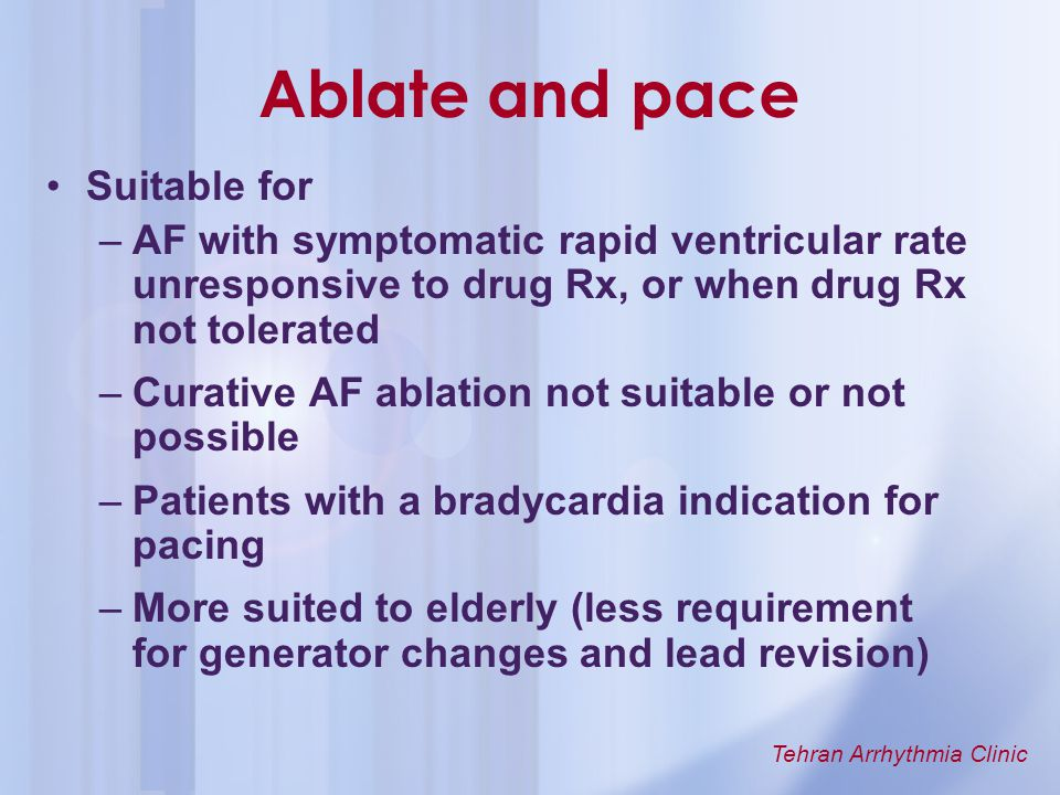 Ablate and pace Suitable for