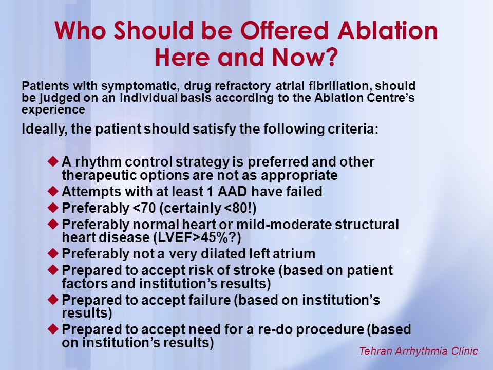 Who Should be Offered Ablation Here and Now