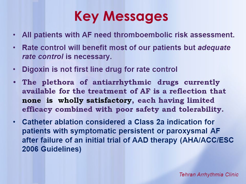 Key Messages All patients with AF need thromboembolic risk assessment.