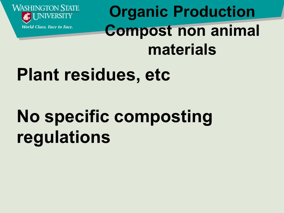 Organic Production Compost animal materials