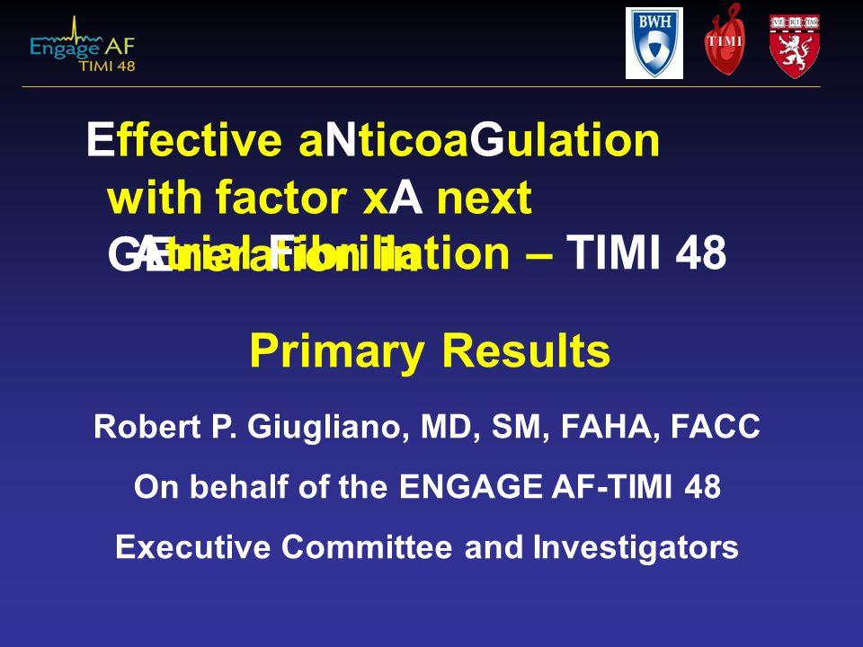 Atrial Fibrillation – TIMI 48