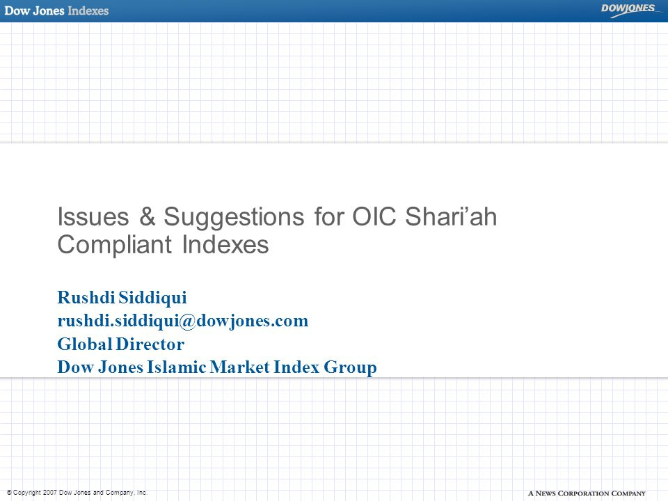 Issues & Suggestions for OIC Shari'ah Compliant Indexes