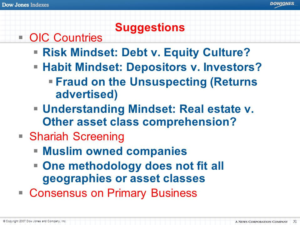 Suggestions OIC Countries. Risk Mindset: Debt v. Equity Culture Habit Mindset: Depositors v. Investors
