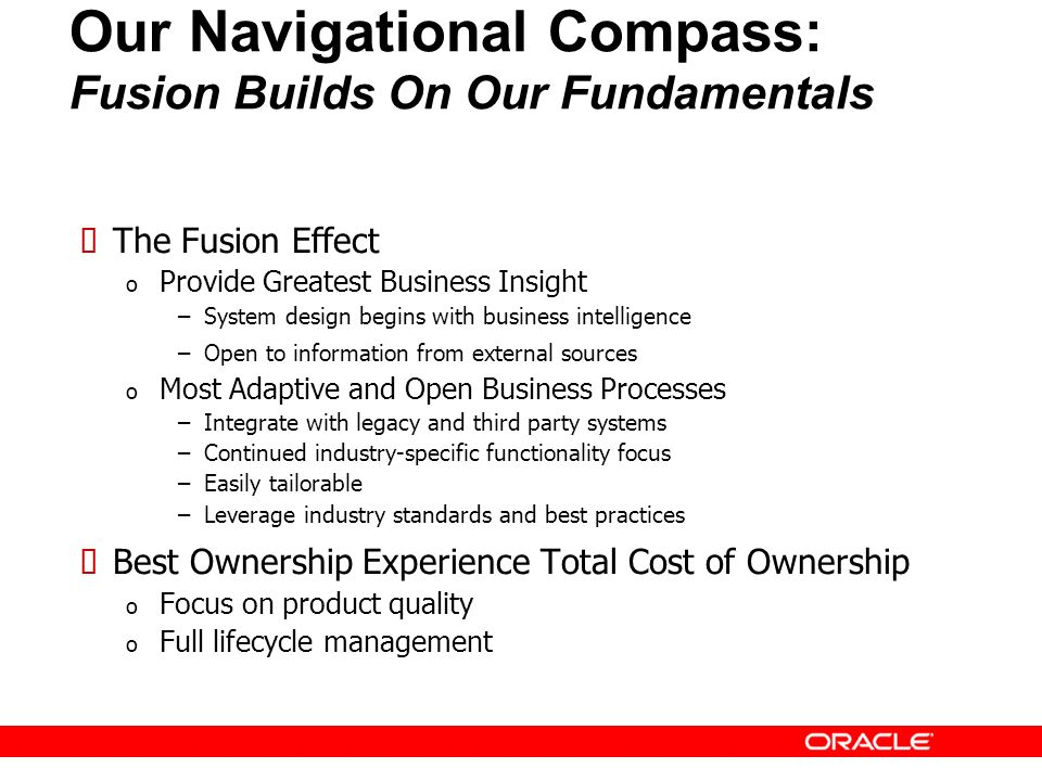 Our Navigational Compass: Fusion Builds On Our Fundamentals