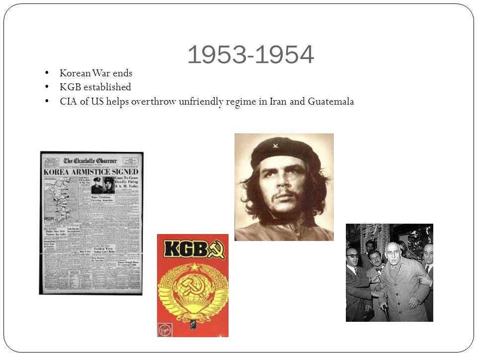 1953-1954 Korean War ends KGB established
