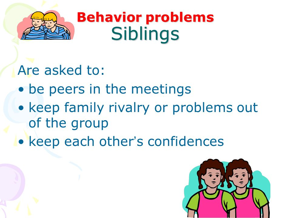 Behavior problems Siblings
