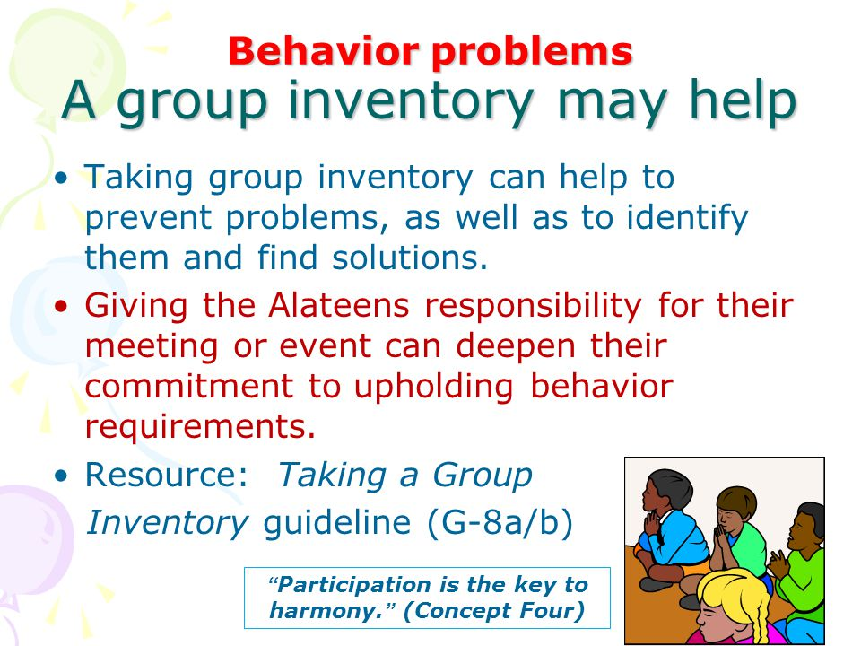Behavior problems A group inventory may help