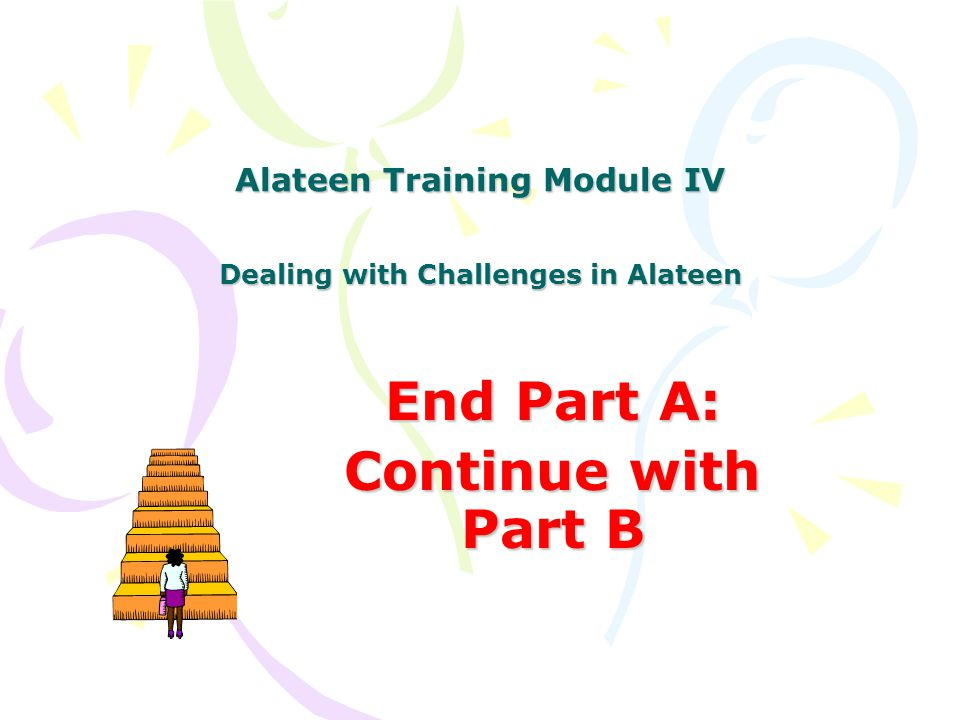 Alateen Training Module IV Dealing with Challenges in Alateen