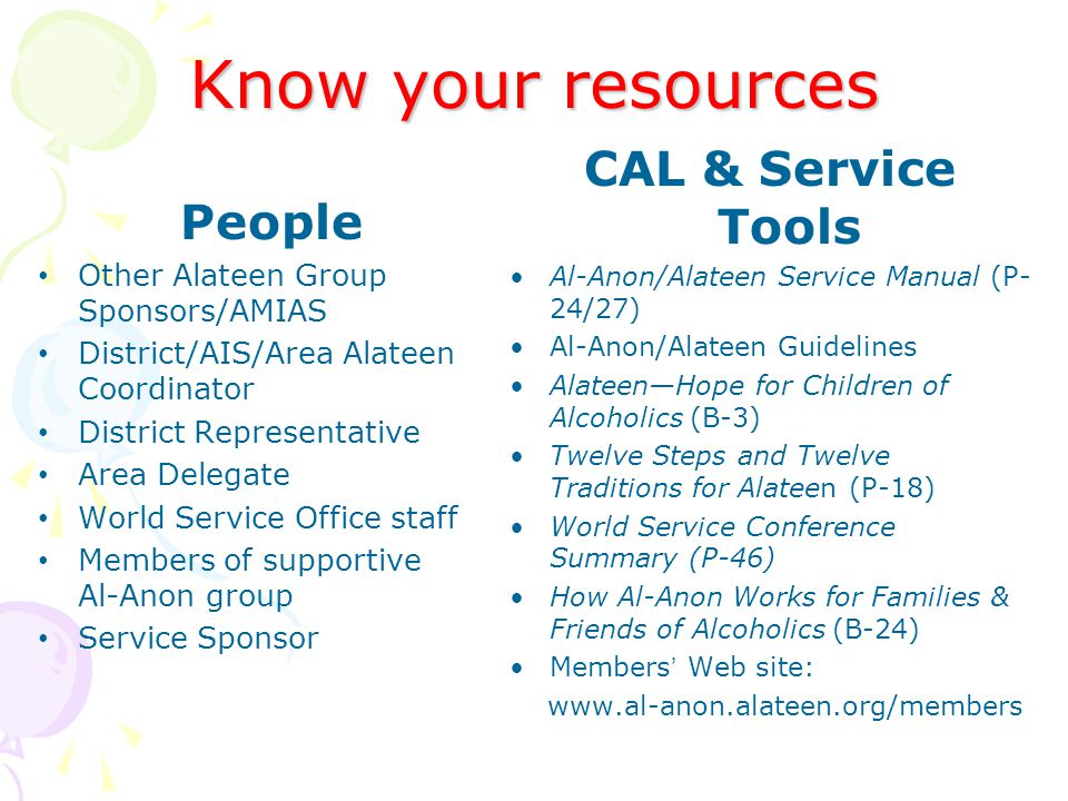 Know your resources CAL & Service Tools People