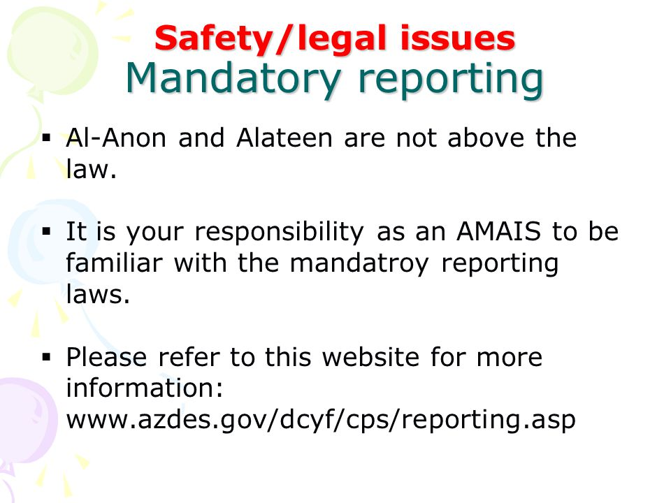 Safety/legal issues Mandatory reporting