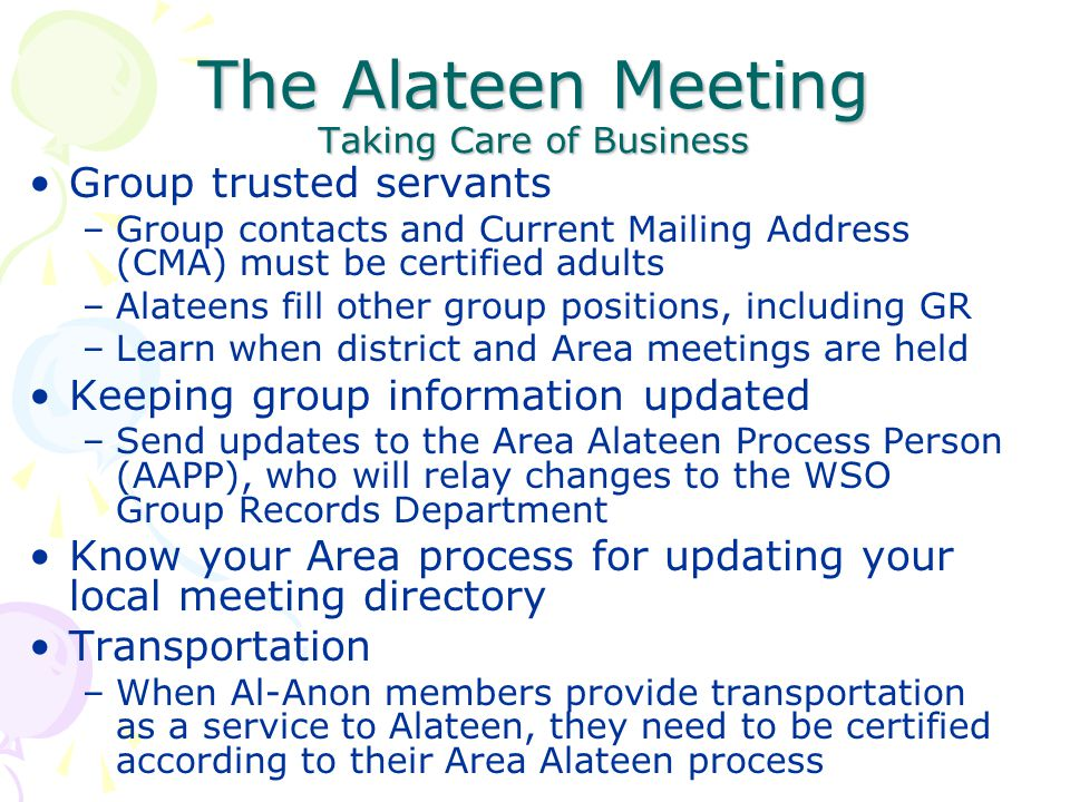 The Alateen Meeting Taking Care of Business